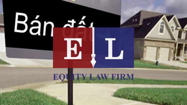 EQUITY LAW FIRM TƯ VẤN THỦ TỤC ĐẤT ĐAI