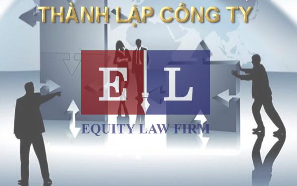 EQUITY LAW FIRM - THỦ TỤC THÀNH LẬP CÔNG TY