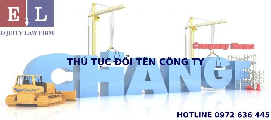 THỦ TỤC THAY ĐỔI TÊN CÔNG TY - EQUITY LAW FIRM